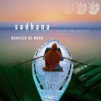 Sadhana [CD] de Moor, Maneesh