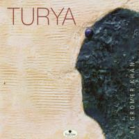 Turya  (Tea Time Music) (CD) Gromer Khan, Al