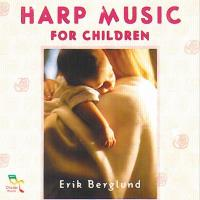 Harp Music for Children [CD] Berglund, Erik