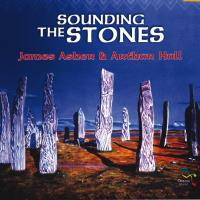 Sounding the Stones [CD] Asher, James & Hulll, Arthur