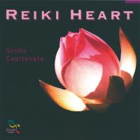 Reiki Heart [CD] Grollo & Capitanata