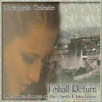 I Shall Return* (CD) Celeste, Mariangela