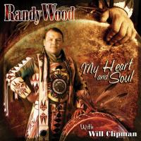 My Heart and Soul [CD] Wood, Randy & Clipman, Will