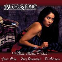 Blue Stone [CD] White, Aaron & the Blue Stone Project
