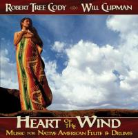 Heart of the Wind [CD] Tree Cody, Robert & Clipman, Will
