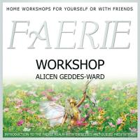 Faerie Workshop (engl. CD) Geddes-Ward, Alicen