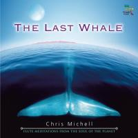 The Last Whale [CD] Michell, Chris