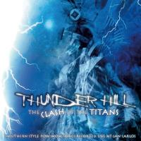 Clash of the Titans [CD] Thunder Hill