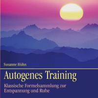 Autogenes Training [CD] Hühn, Susanne