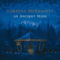 An Ancient Muse [CD] McKennitt, Loreena