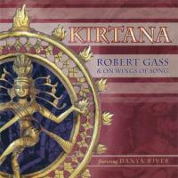 Kirtana [CD] Gass, Robert & On Wings of Song