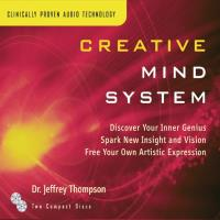 Creative Mind System [2CDs] Thompson, Jeffrey Dr.