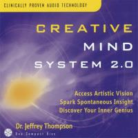 Creative Mind System Vol. 2.0 [CD] Thompson, Jeffrey Dr.