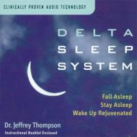 Delta Sleep System Vol. 1 [CD] Thompson, Jeffrey Dr.