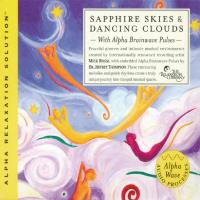 Sapphire Skies & Dancing Clouds [2CDs] Thompson, Jeffrey Dr. & Rossi, Mick