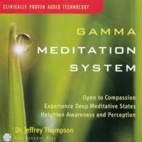 Gamma Meditation System Vol. 1 [CD] Thompson, Jeffrey Dr.