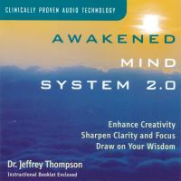 Awakened Mind System Vol. 2.0 [CD] Thompson, Jeffrey Dr.
