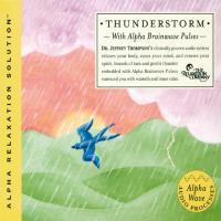 Thunderstorm [CD] Thompson, Jeffrey Dr.
