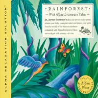 Rainforest [CD] Thompson, Jeffrey Dr.