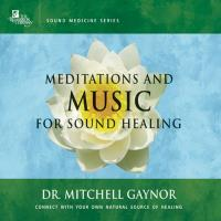 Music for Sound Healing [2CDs] Gaynor, Mitchell Dr.