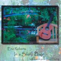 In a Silent Place [CD] Roberts, Eric & Darling, David