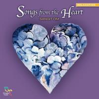 Songs from the Heart [CD] Sangit Om