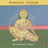 Radio Yoga (CD) Gromer Khan, Al