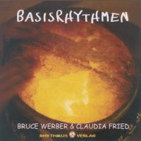 Basisrhythmen [CD] Werber, Bruce & Fried, Claudia