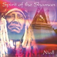 Spirit of the Shaman [CD] Niall