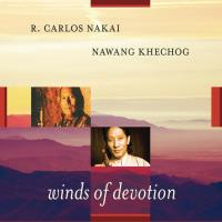 Winds of Devotion (CD) Khechog, Nawang & Nakai, Carlos