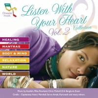 Listen with your Heart Collection Vol. 2 [CD] V. A. (Oreade)