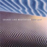 Sounds like Meditation [CD] Graef, Peter