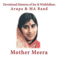 Mother Meera [CD] Arupa & M A Band