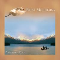 Reiki Mountains [CD] Sambodhi Prem