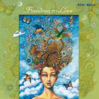 Freedom to Love [CD] V. A. (Real Music)