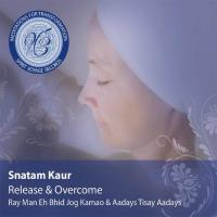 Release & Overcome [CD] Snatam Kaur - Meditations for Transformation