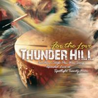 For the Love [CD] Thunder Hill
