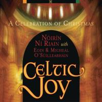 Celtic Joy - A Celebration of Christmas [CD] Noirin Ni Riain