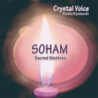 SOHAM - Sacred Mantras [CD] Crystal Voice