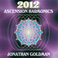 2012 Ascension Harmonics (CD) Goldman, Jonathan