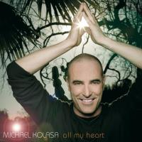 All My Heart [CD] Kolasa, Michael