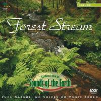 Forest Stream (Audio-DVD, Surroundsound) Sounds of the Earth