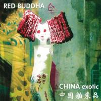 China Exotic [CD] Red Buddha