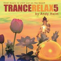 TranceRelax Vol. 5 [CD] Holm, Andy