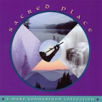 Sacred Place [CD] Youngblood, Mary