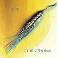 The Sill of the Door [CD] Suraj