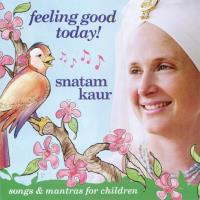 Feeling Good Today! [CD] Snatam Kaur