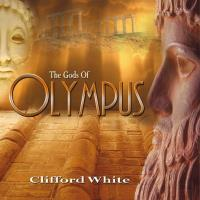 The Gods of Olympus [CD] White, Clifford