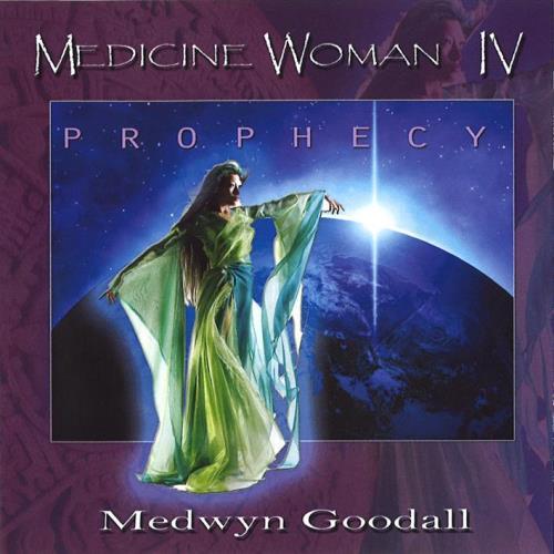 Medicine Woman Vol 4 Prophecy 2012 Cd Goodall Medwyn