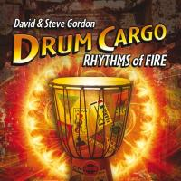 Drum Cargo - Rhythms of Fire [CD] Gordon, David & Steve